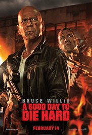Good Day to Die Hard, A