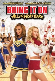 Bring It On All or Nothing## Bring It On: All or Nothing