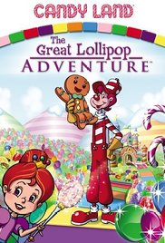 Candy Land The Great Lollipop Adventure## Candy Land: The Great Lollipop Adventure