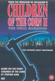Children of the Corn II The Final Sacrifice## Children of the Corn II: The Final Sacrifice