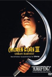 Children of the Corn III Urban Harvest## Children of the Corn III: Urban Harvest