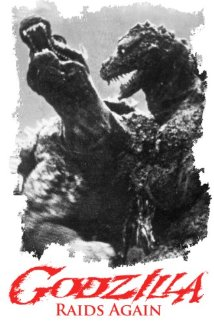 Godzilla Raids Again Gigantis the Fire Monster Gojira no Gyakushu Counterattack of Godzilla## Godzilla Raids Again