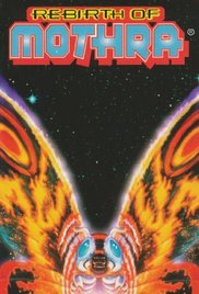 Rebirth of Mothra Mosura## Rebirth of Mothra
