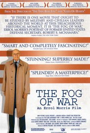 Fog of War Eleven Lessons from the Life of Robert S McNamara## The Fog of War: Eleven Lessons from the Life of Robert S. McNamara