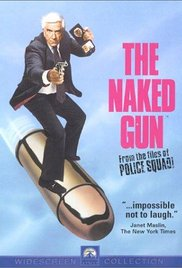 Naked Gun From the Files of Police Squad## The Naked Gun: From the Files of Police Squad!