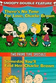 Theres No Time for Love Charlie Brown## There