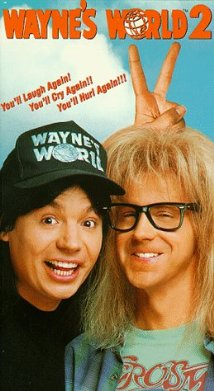 Waynes World 2## Wayne