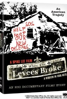 When the Levees Broke A Requiem in Four Acts## When the Levees Broke: A Requiem in Four Acts