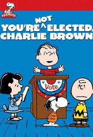 Youre Not Elected Charlie Brown## You