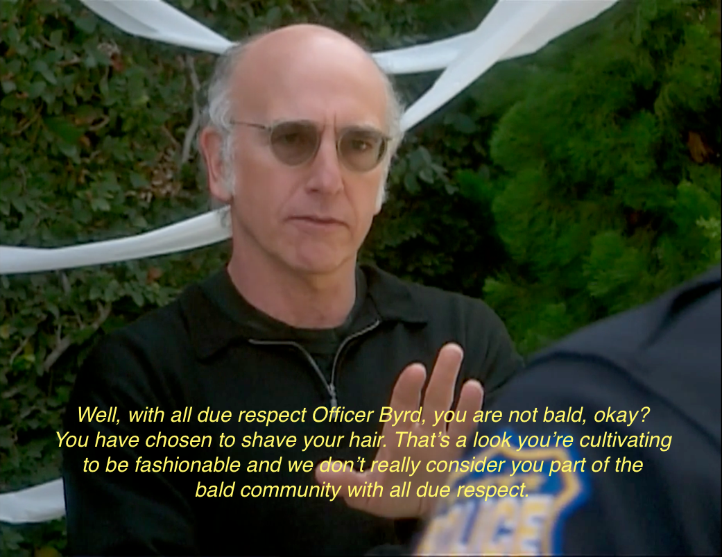 You can view all sorts of memes from Curb Your Enthusiasm ...