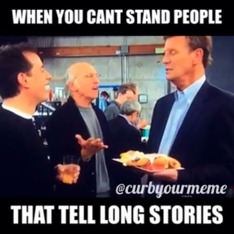 people tell long stories