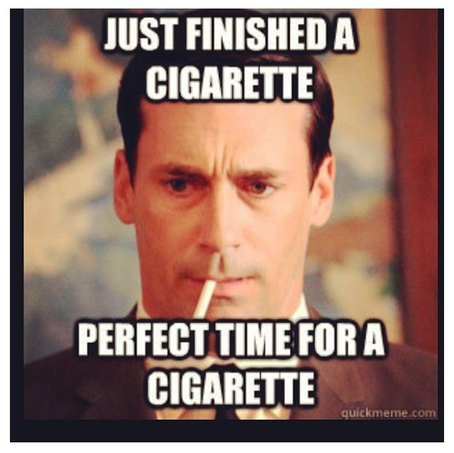 mad men___perfect_time_for_a_cigarette mad men meme perfect time for a cigarette on bingememe