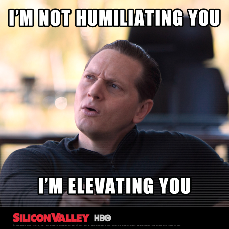 Silicon Valley Meme Elevating You On Bingememe